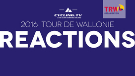 2016 Tour de Wallonie - Stage 4 Reactions