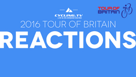 2016 Tour of Britain - Stage 3 Reaction