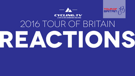 2016 Tour of Britain - Stage 5 Reaction