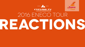 2016 Eneco Tour - Stage 4  Reactions