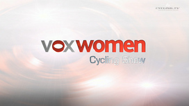 Voxwomen Cycling Show Episode 9