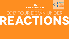2017 Tour Down Under - Stage 6 Reactions