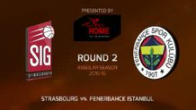 Round 2: Strasbourg vs. Fenerbahce Istanbul (Highlights)