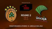 Top 16 - Round 2: Panathinaikos Athens vs. Unicaja Malaga (Highlights)