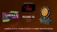 Top 16 - Round 10: Laboral Kutxa Vitoria Gasteiz vs. Khimki Moscow Region (Highlights)