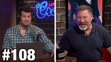 #108 LITERALLY SLICED BREAD! Mark Rippetoe Guests | Louder With Crowder