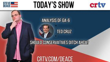 Ep81 | Analyzing GA-6 | TED CRUZ | Time to ditch AHCA?