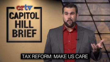 The most important part of tax reform in 30 seconds | Capitol Hill Brief