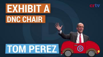 Tom Perez: Freaky-deaky radical and DNC Chair