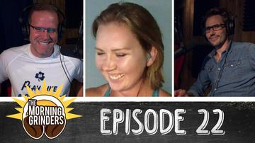 EP22 BRING BACK THE DUEL!   The Morning Grinders