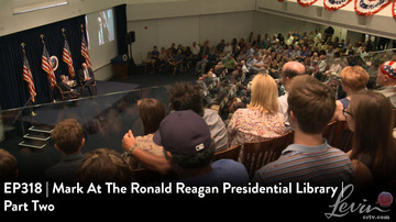 EP318 | Mark At The Ronald Reagan Presidential Library | Part Two