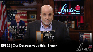 EP325 | Our Destructive Judicial Branch