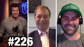 #226 POLITIFACT NEEDS FACTS! Nigel Farage and Andrew Torba Guest | Louder With Crowder