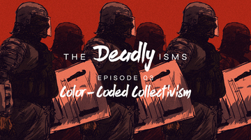 Episode 3 | Color-Coded Collectivism