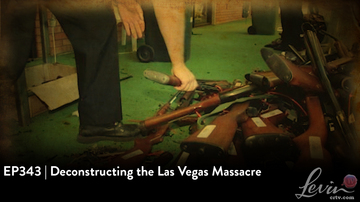 EP343 | Deconstructing the Las Vegas Massacre