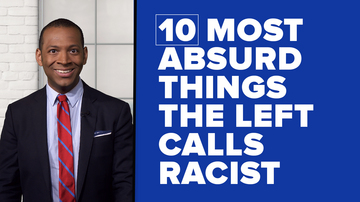 10 most absurd things the Left calls racist | White House Brief