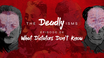 Episode 4 | Things Dictators Don't Know