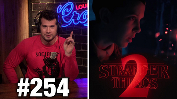 #254 STRANGER THINGS 2 REVIEW: Better than Season One?  *SPOILER FREE!*