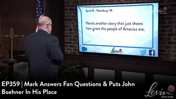 EP359 | Mark Answers Fan Questions & Puts John Boehner In His Place