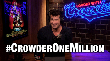 #260 CROWDER ONE MILLION! Courtney Kirchoff Guests | Louder With Crowder