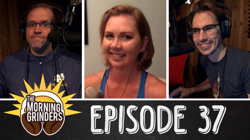 EP37 DON'T BEAT A LIVE HORSE!   The Morning Grinders