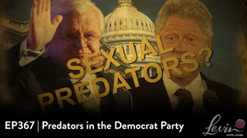EP367 | Predators in the Democrat Party