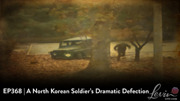 EP368 | A North Korean Soldier's Dramatic Defection
