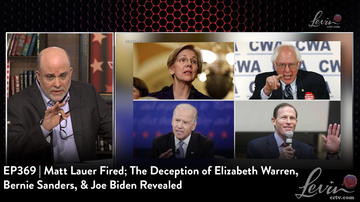 EP369 | Matt Lauer Fired; The Deception of Elizabeth Warren, Bernie Sanders, & Joe Biden Revealed