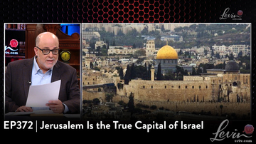 EP372 | Jerusalem Is the True Capital of Israel