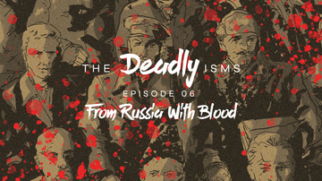 Episode 6 | From Russia with Blood
