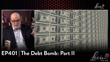 EP401 | The Debt Bomb: Part II