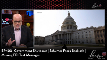 EP403 | Government Shutdown | Schumer Faces Backlash | Missing FBI Text Messages