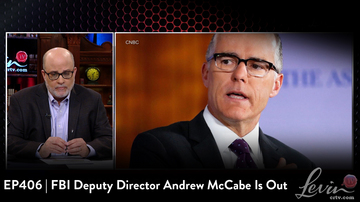 EP406 | FBI Deputy Director Andrew McCabe Is Out | The Constitution is Under Attack...Again!