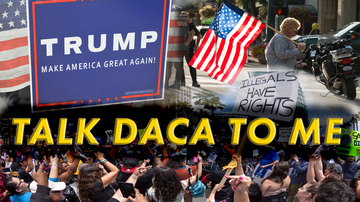 Ep 3 | Talk DACA To Me!