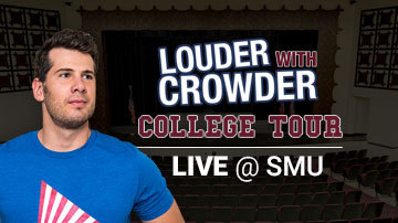 Louder with Crowder LIVE from SMU