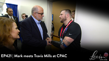 EP421 | Mark Meets Travis Mills at CPAC