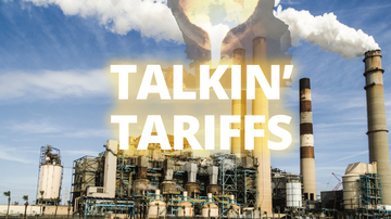 Ep 10 | Talkin' Tariffs & Trade Wars