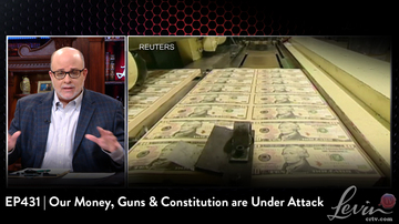 EP431 | Our Money, Guns & Constitution are Under Attack