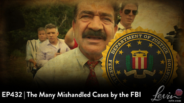 EP432 | The Many Mishandled Cases of the FBI