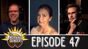 EP47 THE WORLD'S WORST SUPER-GONORRHEA!   The Morning Grinders