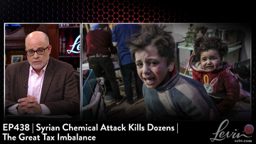 EP438 | Syrian Chemical Attack Kills Dozens | The Great Tax Imbalance