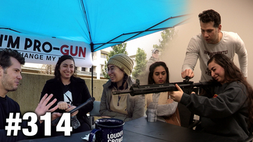 #314 Change My Mind: I'm Pro-Gun | Louder With Crowder