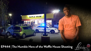 EP444 | The Humble Hero of the Waffle House Shooting | Robert Reich's Loony Opinion of the NRA