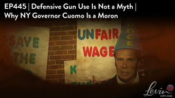 EP445 | Defensive Gun Use Is Not a Myth | Why NY Governor Cuomo Is a Moron