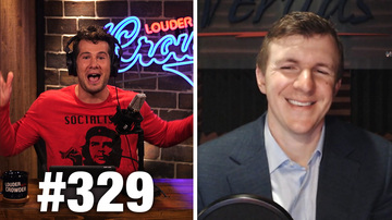 Ep 329 | JERUSALEM EMBASSY WIN! | James O'Keefe Guests | Louder With Crowder