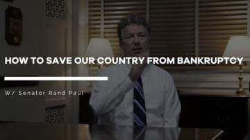 Rand Paul's Plan to Save America from Bankruptcy | Kibbe on Liberty