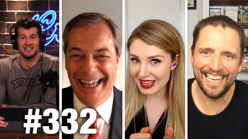 Ep 332 | NORDIC SOCIALISM HAS FAILED! | Nigel Farage, Lauren Southern and Owen Benjamin Guest | LWC