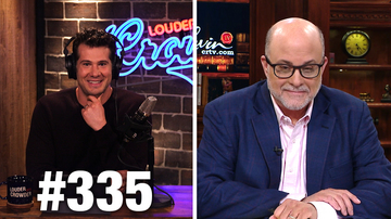 Ep 335 | LIBERAL PREDICTION FAILS! | Mark Levin Guests | Louder With Crowder