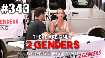 Ep 343 | Change My Mind: There Are Only 2 Genders (Volume 2) | Louder With Crowder