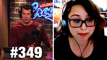 Ep 349 | 'LIBERALS HAVE NO LOYALTY!' (Laci Green Uncut) | Louder With Crowder